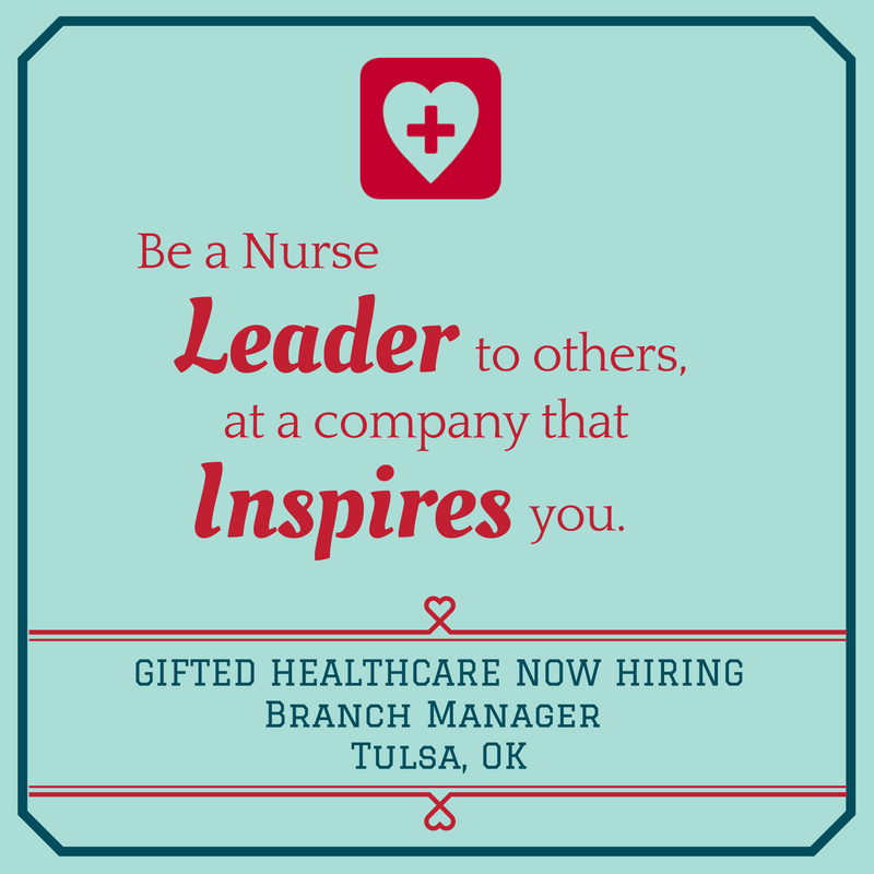 GIFTED Healthcare is hiring a Branch Manager in Tulsa, OK