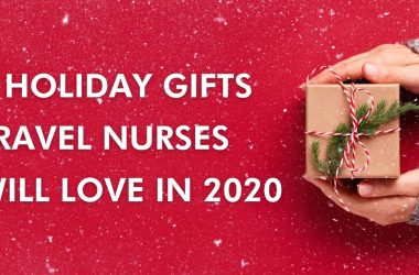 Holiday Gifts for Travel Nurses in 2020